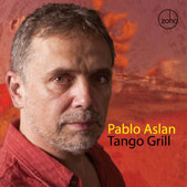 "Pablo Aslán ""Tango Grill"""