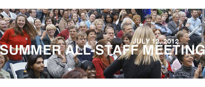 Highlights from the Summer All-Staff meeting, July 12, 2012