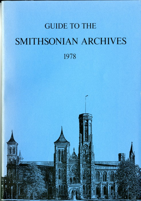 """The Smithsonian Castle is featured on the cover of the """"Guide to Smithsonian Archives"""" 1978"""
