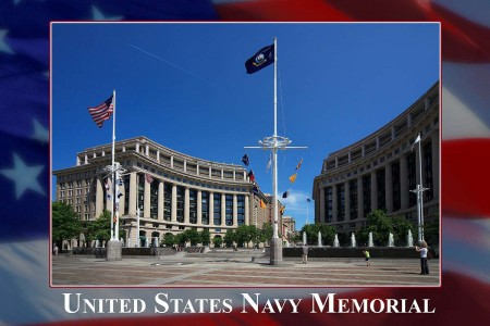 Navy Memorial: Located on Pennsylvania Avenue between 7th and 9th Streets, the memorial honors those who served or are currently serving in the Navy, Marine Corps, Coast Guard and the Merchant Marine. Dedicated on Oct. 13, 1987.
