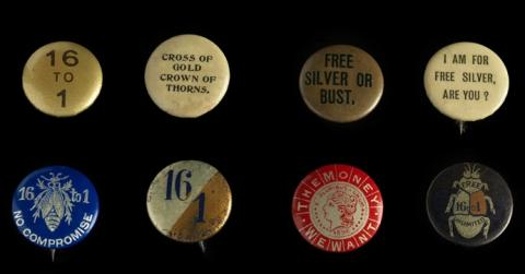 """1896 campaign buttons from our collection. """"16 to 1"""" referred to the weight ratio of silver to gold in the coinage of money: 16 ounces of silver equaled an ounce of gold. The """"cross of gold"""" button is a reference to Democratic nominee William Jennings Bryan's speech in favor of silver coinage, the convention address that won him the party's nomination for president."""