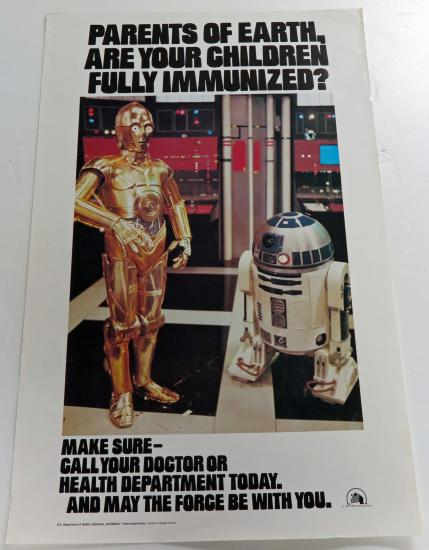 A health poster featuring C-3PO and R2-D2 asking to parents to immunize their children (2014.3012.0135)
