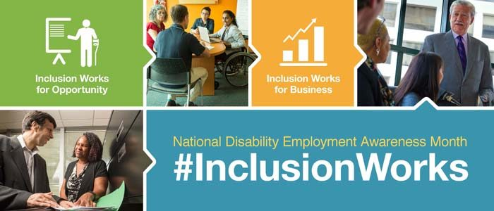 #InclusionWorks: National Disability Employment Awareness Month