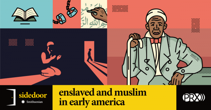 Sidedoor: Enslaved and Muslim in Early America