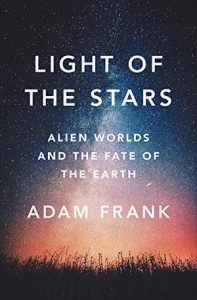 "Book cover ""Light of the Stars: Alien Worlds and the Fate of the Earth"""