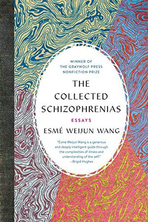 Book cover: The Collected Schizophrenias